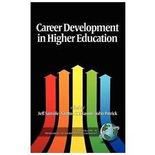 Career Development In Higher Education (hc) (research In Career Development)