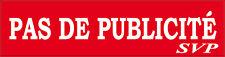 """PLAQUE BOITE AUX LETTRES """"PAS DE PUBLICITE """" STOP PUB EN RESINE 8X2 CM N°20"""