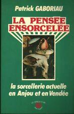 Livre la pensée ensorcelée Patrick Gaboriau  le cercle d'or Jean Huguet 1987