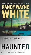 A Hannah Smith Novel: Haunted 3 by Randy Wayne White (2015, Paperback)