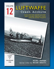 Luftwaffe Crash Archive - Volume 12