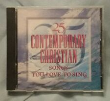 Various Artists 25 Contemporary Christian Songs You Love CD