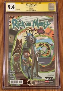 RICK AND MORTY #4 VARIANT COVER 2015 CGC SS 9.4 SIGNED JUSTIN ROILAND