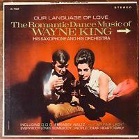 WAYNE KING OUR LANGUAGE OF LOVE VINYL LP DECCA DL 74630  EXCELLENT CONDITION