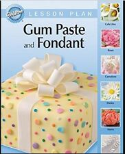Wilton Gumpaste & Fondant Cake Decorating Booklet