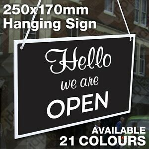HELLO WE ARE OPEN & SORRY WE ARE CLOSED 3MM RIGID HANGING SIGN, SHOP WINDOW