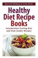 Healthy Diet Recipe Books : Intermittent Fasting Diet and Slow Cooker Recipes...