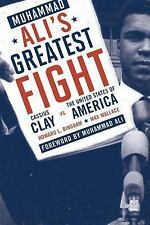 Muhammad Ali's Greatest Fight : Cassius Clay vs. the United States of America...