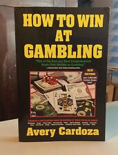 How to Win at Gambling by Avery Cardoza ISBN: 0940685612