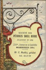 CALENDRIER 1962 SOCIETE DES PETROLES SHELL BERRE STATION N° 206 MARSEILLE