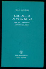 SALVADORI GIULIO DESIDERIO DI VITA NOVA POESIE LIBRI SCHEIWILLER 1982 I° EDIZ.