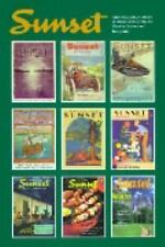 Sunset Magazine, a Century of Western Living, 1898-1998 : Historical-ExLibrary