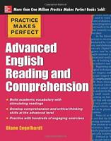 Practice Makes Perfect Advanced English Reading and Comprehension by Engelhardt,
