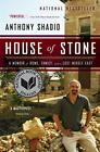 House of Stone: A Memoir of Home, Family, and a Lost Middle Eas .9780544002197