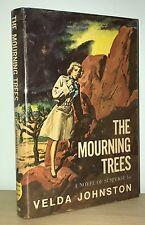 Velda Johnston - The Mourning Trees - SCARCE 1st 1st - Red Badge Mystery - NR