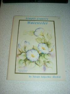 Simply Country Watercolor, Simply Watercolor Book Susan Scheewe Brown, Painting