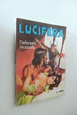 """EDIZIONI EDIPERIODICI - """" LUCIFERA """" . N. 46  -  BUONO/OTTIMO."""