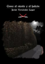 Como el Viento y el Halcon by Javier Fernandez (2012, Paperback)