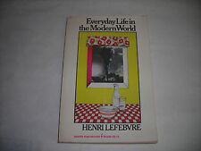 Henri Lefebvre EVERYDAY LIFE IN THE MODERN WORLD ~ Sociology History
