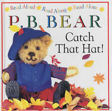 P.B. Bear: Catch That Hat! (Read Aloud, Read Along, Read Alone), Lee Davis, Used