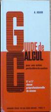 Guide de calcul - Cycle pratique terminal - 1965 - A Adam - Armand Colin