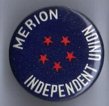 Vintrage pin Merion Independent Union pinback button