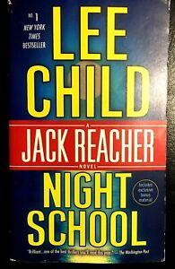 NIGHT SCHOOL - A Jack Reacher novel by Lee Child