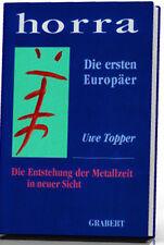 Uwe Topper: Horra - die ersten Europäer
