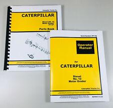 Caterpillar No 12 Diesel Motor Grader Operators Parts Manual Owners Book Set