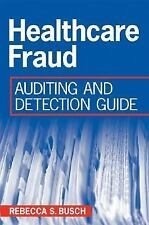 Healthcare Fraud: Auditing and Detection Guide-ExLibrary