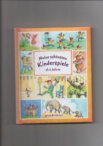 Meine schönsten Kinderspiele -ab 2 Jahre, gondolino Verlag