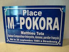 Plaque de rue place M POKORA  M'POKORA  Matthieu TOTA  de dance avec les stars