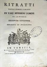 1760 – BUONAFEDE,  RITRATTI POETICI STORICI E CRITICI DI VARJ MODERNI UOMINI