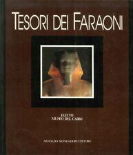 Tesori dei Faraoni - Arnoldo Mondadori Editore Milano 1984