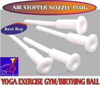 AIR STOPPER Valve,Nozzle ,Pin ,Plug Ideal YOGA Ball Fits 55cm,65cm &75cm Gymball