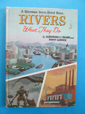 Rivers What They Do 1961 A Whitman Learn About Book