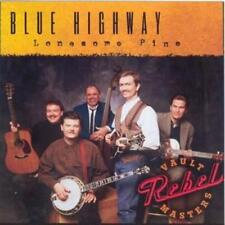 Blue Highway : Lonesome Pine (Rebel Vault Masters) CD (2006) ***NEW***
