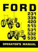 Ford 231 335 420 515 531 532 535 Tractor Owner Instruction Operators Manual