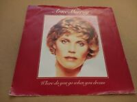 "ANNE MURRAY "" WHERE DO YOU GO WHEN YOU DREAM "" 7"" SINGLE P/S EX/VG 1981"