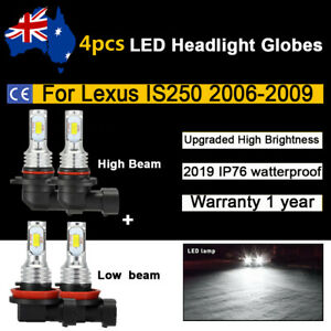 For Lexus IS250 2007 2008 4x Headlight Globes High Low Beam LED Bulbs 6000k set