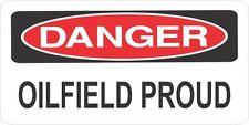 3 DANGER OILFIELD PROUD HELMET HARD HAT TOOLBOX LUNCH BOX BIKER STICKER H600