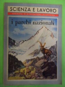 parchi nazionali. scienza e lavoro. quaderni divulgazione scientifica fabiani