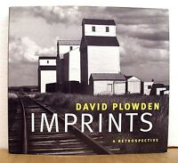 Imprints - A Retrospective by David Plowden Signed 1997 HB/DJ First Edition