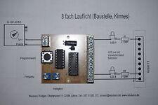 Lauflicht für 8 LEDs verschiedene Anzeige-Modi (Baustellen, Kirmes) Z