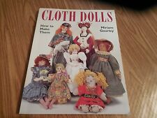 """NEW!  """"Cloth Dolls & How to Make Them"""" by Miriam Gourley 158 Pages*Patterns etc."""