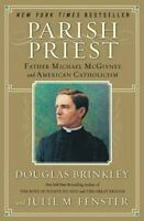 Parish Priest : Father Michael McGivney and Americ