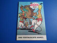 Mosaik Digedags Nr-216-Das vertauschte Kamel  - Hannes Hegen-sehr schön ohne Abo
