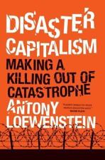 Disaster Capitalism: Making a Killing Out of Catastrophe-ExLibrary