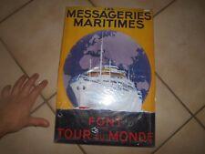 Plaque Tôle Publicitaire Messagerie Maritime Tour du Monde Ré-édition Paquebot