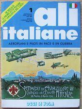 ALI ITALIANE N.1_AEROPLANI E PILOTI IN PACE E IN GUERRA_Ed. Rizzoli 1978*_NUOVA